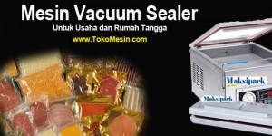 Mesin Vacuum Sealer Untuk Kemasan Vakum Makanan